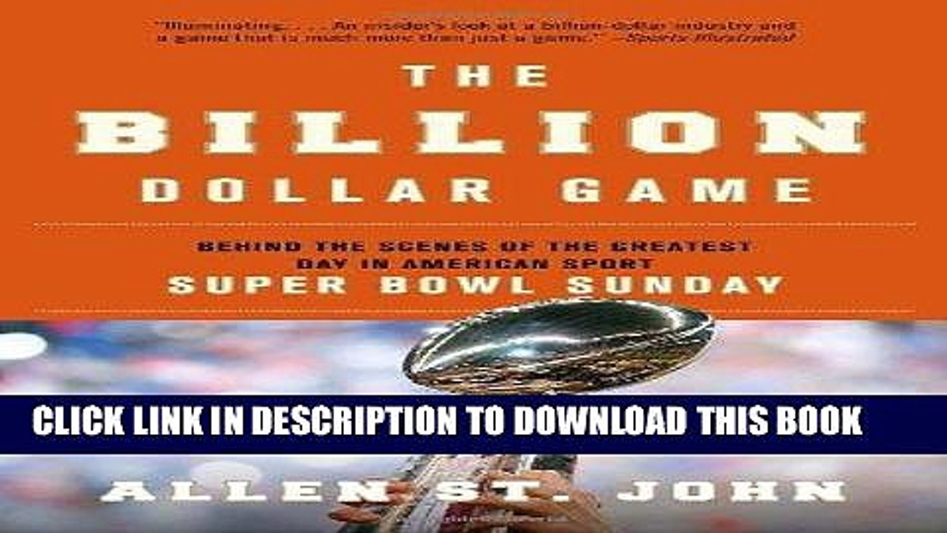 [New] PDF The Billion Dollar Game: Behind the Scenes of the Greatest Day In American Sport - Super