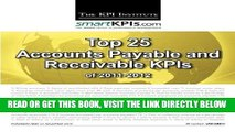 [New] Ebook Top 25 Accounts Payable and Receivable KPIs of 2011-2012 Free Online