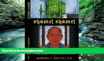 Big Deals  Shame! Shame! A Saga of Spade Cooley; The King of Western Swing!  Best Seller Books