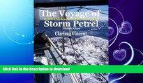 READ BOOK  The Voyage of Storm Petrel. Britain to Senegal Alone in a Boat FULL ONLINE