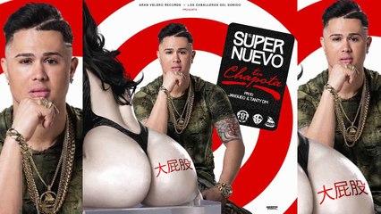 El Super Nuevo - Tu Chapota (Official Audio)