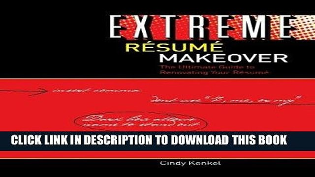 [PDF] Extreme Resume Makeover: The Ultimate Guide to Renovating Your Resume Popular Online