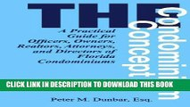 [Ebook] The Condominium Concept: A Practical Guide for Officers, Owners, Realtors, Attorneys, and