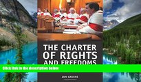 READ FULL  The Charter of Rights and Freedoms: 30+ years of decisions that shape Canadian life