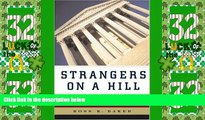 Must Have PDF  Strangers on a Hill: Congress and the Court  Full Read Most Wanted