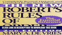 Read Now The New Robert s Rules of Order: Completely Revised, Updated, and Expanded for the New