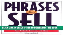 [PDF] Phrases That Sell : The Ultimate Phrase Finder to Help You Promote Your Products, Services,