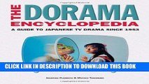 Read Now The Dorama Encyclopedia: A Guide to Japanese TV Drama Since 1953 PDF Book