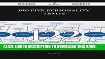 Read Now Big Five Personality Traits 122 Success Secrets: 122 Most Asked Questions on Big Five