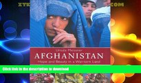 FAVORITE BOOK  Afghanistan: Hope and Beauty in a War-Torn Land  GET PDF