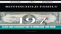 Read Now Rothschild family 197 Success Secrets - 197 Most Asked Questions On Rothschild family -