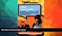Choose Book Ohio University: Off the Record (College Prowler) (College Prowler: Ohio University