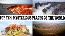 Top ten mysteries of the world – unsolved mysteries of the world