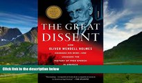 Books to Read  The Great Dissent  How Oliver Wendell Holmes Changed His Mind--and Changed the
