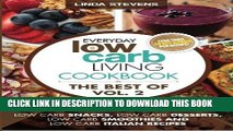 [PDF] Low Carb Living Cookbook  Low Carb Snacks, Low Carb Desserts, Low Carb Smoothies and Low