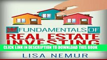 [Free Read] The Fundamentals of Real Estate Investing: What You Need to Know Before Investing in