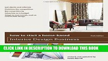 [PDF] How to Start a Home-Based Interior Design Business (Home-Based Business Series) Download Free