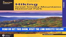 [Read] Ebook Hiking Great Smoky Mountains National Park (Regional Hiking Series) New Version