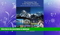 FAVORITE BOOK  The Everest Trek: The Everest Trek in the Nepal Himalaya from Jiri to Solu Khumbu,