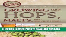 PDF] The Complete Guide to Growing Your Own Hops, Malts, and