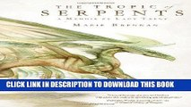 [PDF] FREE The Tropic of Serpents: A Memoir by Lady Trent (The Lady Trent Memoirs) [Download] Full