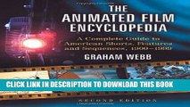Read Now The Animated Film Encyclopedia: A Complete Guide to American Shorts, Features and