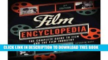 Read Now [(The Film Encyclopedia: The Complete Guide to Film and the Film Industry )] [Author: