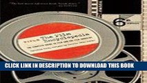 Read Now Film Encyclopedia Complete Guide to Film   the Film Industry 6TH EDITION [PB,2008]