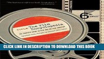 Read Now The Film Encyclopedia: The Complete Guide to Film and the Film Industry [FILM ENCY 6/E]