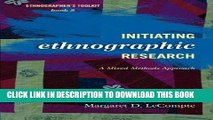 [PDF] FREE Initiating Ethnographic Research: A Mixed Methods Approach (Ethnographer s Toolkit,