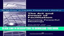 [Free Read] The Art and Power of Facilitation: Running Powerful Meetings (Business Analysis