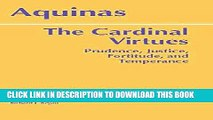 [Free Read] The Cardinal Virtues: Prudence, Justice, Fortitude, and Temperance Full Download