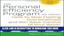 [Free Read] The Personal Efficiency Program: How to Stop Feeling Overwhelmed and Win Back Control