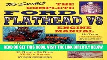 [READ] EBOOK The Complete Ford Flathead V8 Engine Manual (Tex Smith s Hot Rod Library) BEST