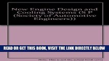 [READ] EBOOK New Engine Design and Cooling Systems (S P (Society of Automotive Engineers)) BEST