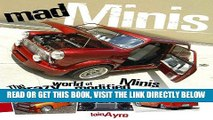 [READ] EBOOK Mad Minis: The Crazy World of Modified Minis ONLINE COLLECTION