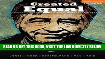 [READ] EBOOK Created Equal: A History of the United States, Volume 2 (4th Edition) BEST COLLECTION