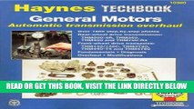 [FREE] EBOOK General Motors Automatic Transmission Overhaul: Models Covered, THM200-4R, THM350,