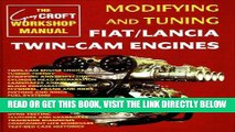 [READ] EBOOK Modifying and Tuning Fiat/Lancia Twin-Cam Engines (Technical (including tuning