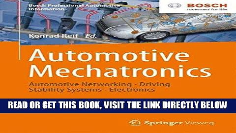 [READ] EBOOK Automotive Mechatronics: Automotive Networking, Driving Stability Systems,