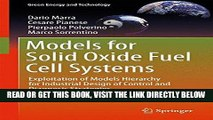 [READ] EBOOK Models for Solid Oxide Fuel Cell Systems: Exploitation of Models Hierarchy for