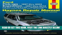 [READ] EBOOK Ford Pick-ups, Expedition and Lincoln Navigator: Pick-ups 1997 thru 2003, Expedition