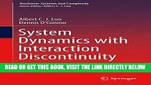 [READ] EBOOK System Dynamics with Interaction Discontinuity (Nonlinear Systems and Complexity)