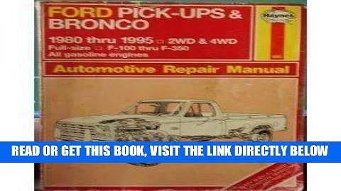 [READ] EBOOK Haynes Ford Pickup   Bronco 1980-95 (Hayne s Automotive Repair Manual) ONLINE