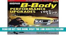 [FREE] EBOOK [ Mopar B-Body Performance Upgrades 1962-79[ MOPAR B-BODY PERFORMANCE UPGRADES