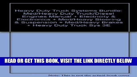 [FREE] EBOOK Heavy Duty Truck Systems Bundle: Med/Heavy Duty Truck/Diesel Engines Manual +