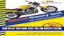 [FREE] EBOOK The Official Theory Test for Motorcyclists: Valid for Tests Taken from 4 September