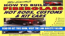 [READ] EBOOK How to Build Fiberglass Hot Rods, Customs, and Kit Cars BEST COLLECTION