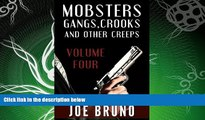 book online  Mobsters, Gangs, Crooks, and Other Creeps-Volume 4 (Mobsters, Gangs, Crooks and