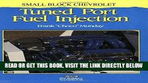[READ] EBOOK Small Block Chevrolet Tuned Port Fuel Injection ONLINE COLLECTION